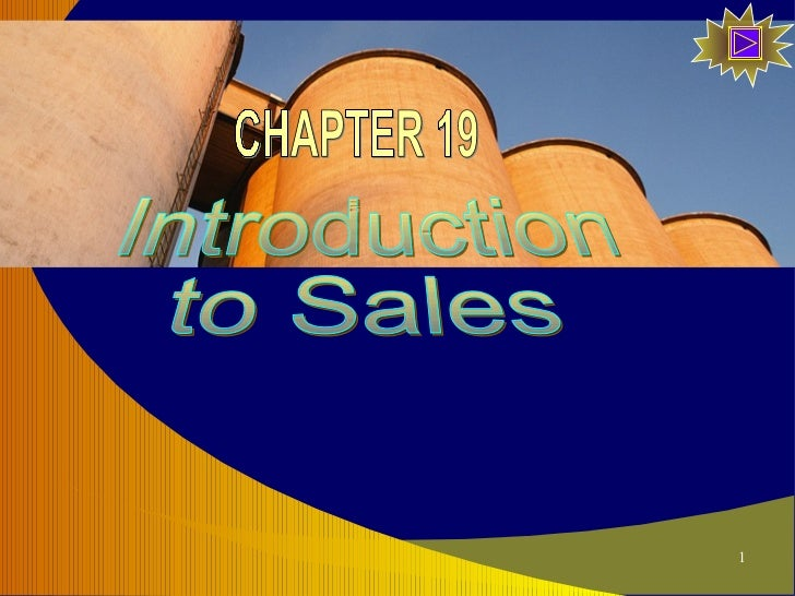 Introduction to Sales CHAPTER 19