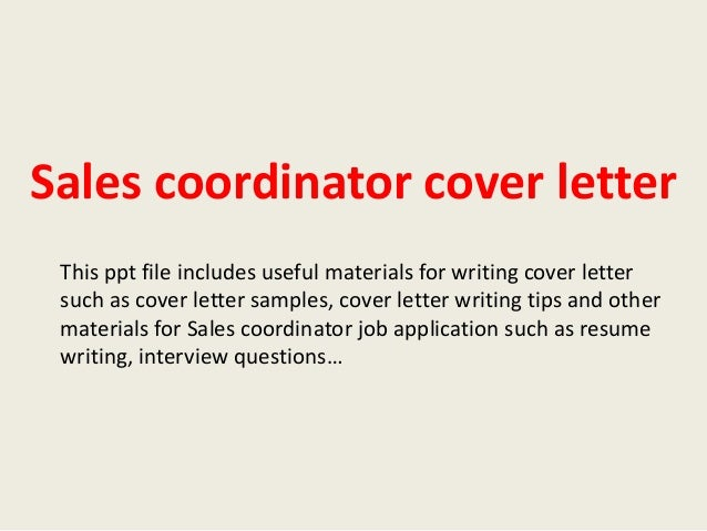 Great Sales Coordinator Cover Letters