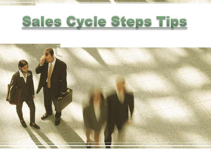 Sales Cycle Steps Tips<br />