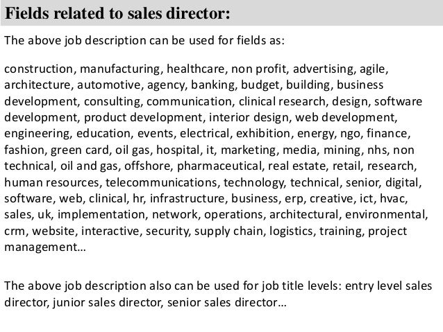 Awesome ... 8. Fields Related To Sales Director: The Above Job Description ...