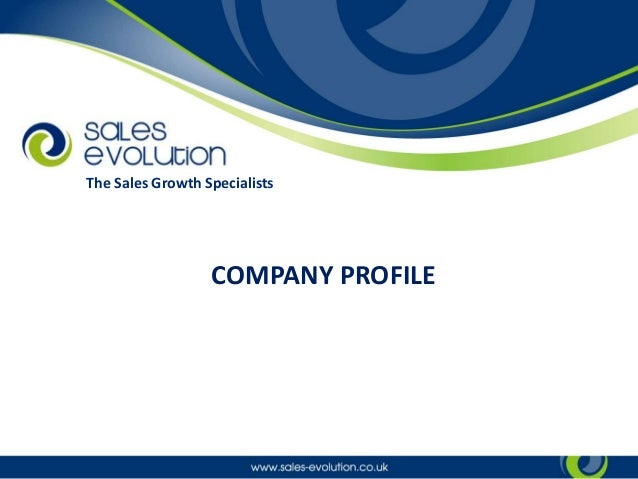 COMPANY PROFILE The Sales Growth Specialists