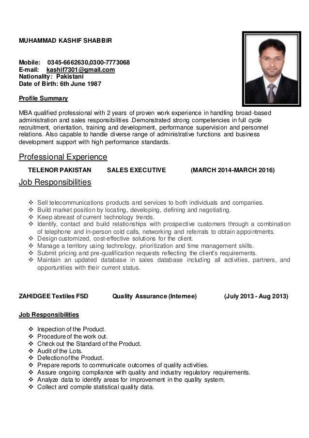 Sales Executive CV. MUHAMMAD KASHIF SHABBIR Mobile:  0345 6662630,0300 7773068 E Mail: ...  Sales Executive Resume