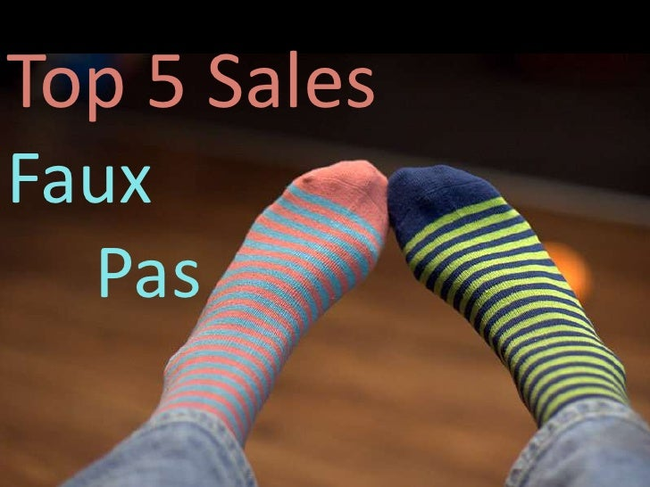 Top 5 Sales Faux      Pas<br />