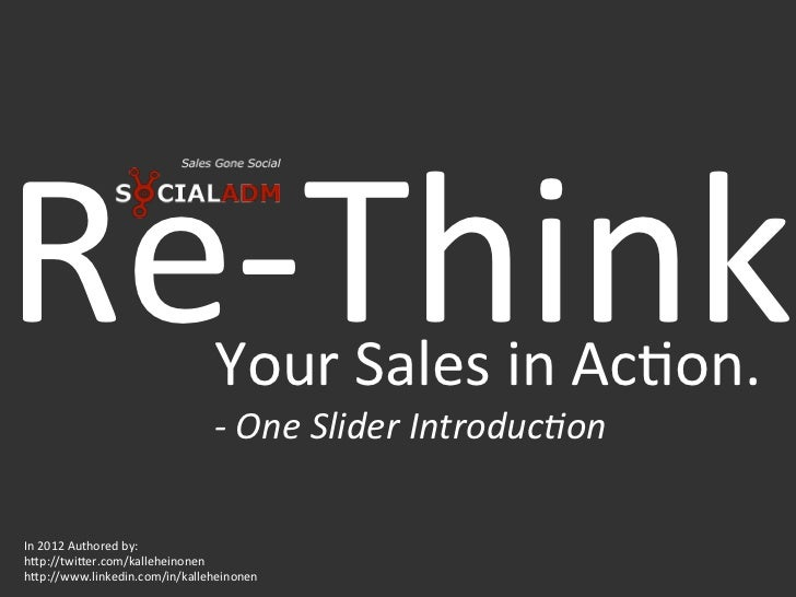 Re-‐Think                     Your Sales in Ac4on.                                   -‐ One Slider Intro...