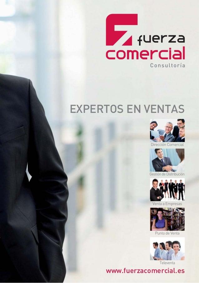 www.fuerzacomercial.es EXPERTOS EN VENTAS