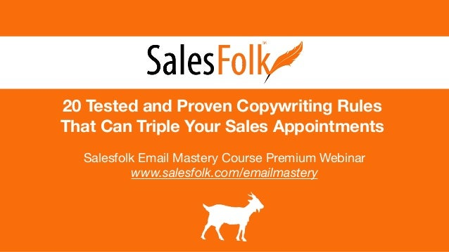 20 Tested and Proven Copywriting Rules That Can Triple Your Sales Appointments Salesfolk Email Mastery Course Premium Webi...