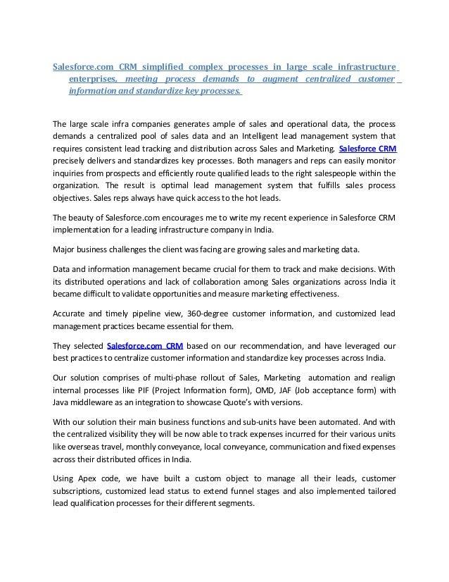 Salesforce.com CRM simplified complex processes in large scale infrastructure enterprises, meeting process demands to augm...