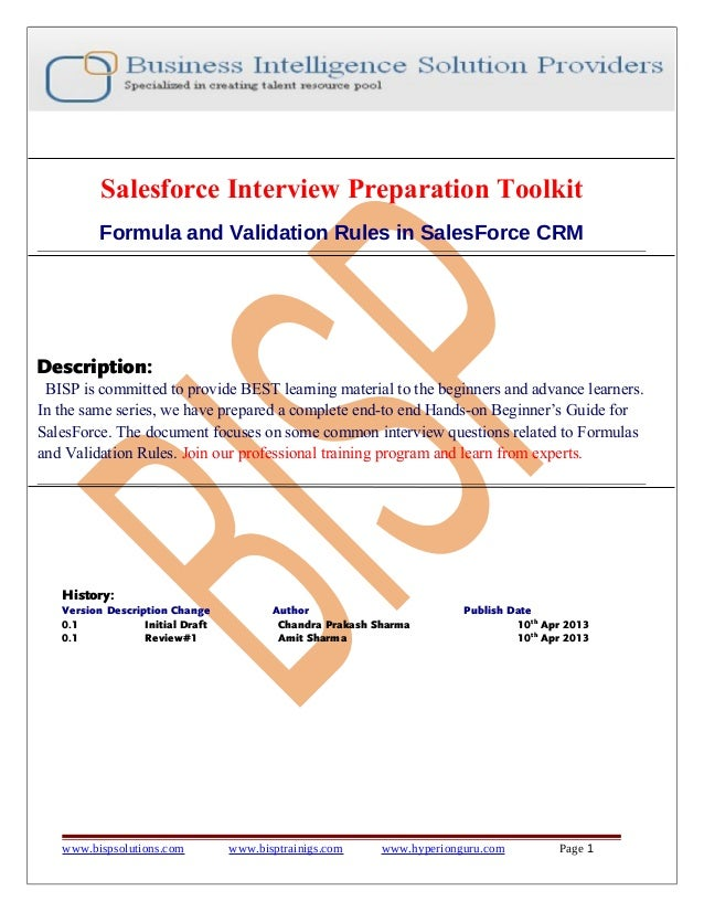 Salesforce Interview Preparation Toolkit Formula and Validation Rules in SalesForce CRM Description: BISP is committed to ...