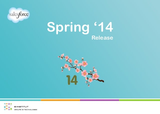 Spring '14 Release
