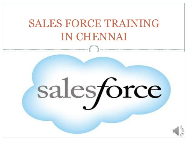 SALES FORCE TRAINING IN CHENNAI