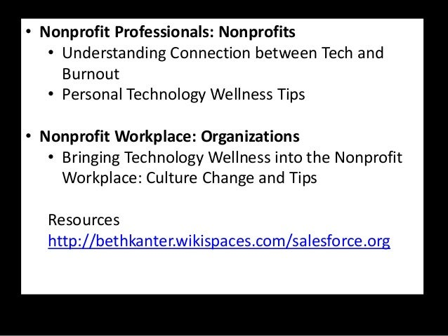 Combating Distraction and Enhancing Productivity: Technology Wellness in the Nonprofit Workplace Slide 3