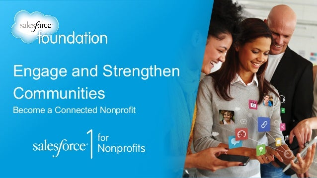 Engage and Strengthen Communities Become a Connected Nonprofit