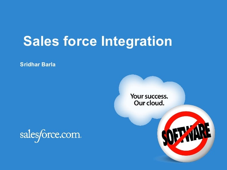 Sales force IntegrationSridhar Barla