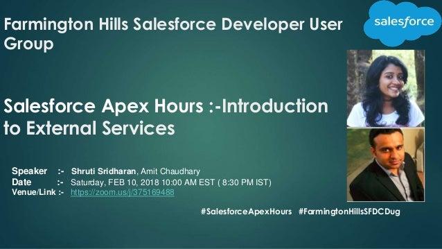 Farmington Hills Salesforce Developer User Group Salesforce Apex Hours :-Introduction to External Services #SalesforceApex...