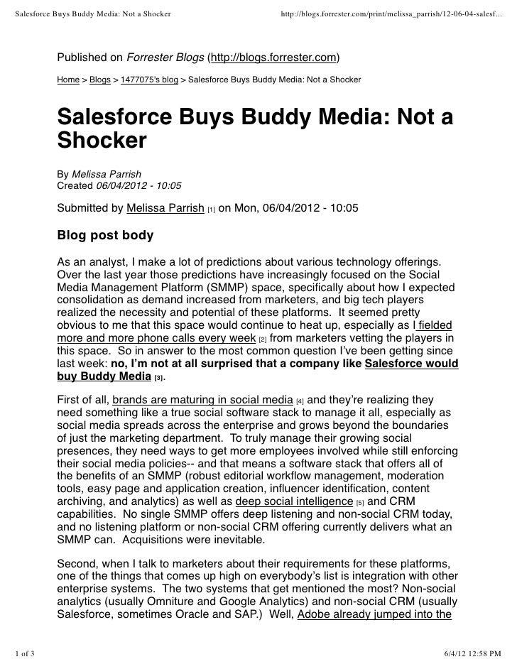 Salesforce Buys Buddy Media: Not a Shocker                       http://blogs.forrester.com/print/melissa_parrish/12-06-04...