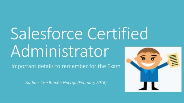 Salesforce Certified Administrator Exam hints