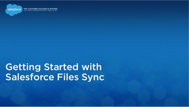 Getting Started with  Salesforce Files Sync