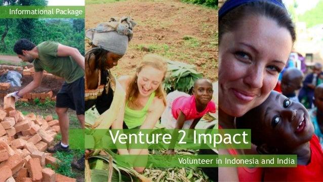 Volunteer in Indonesia and India  Venture 2 Impact 2016
