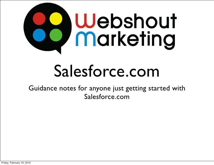 Salesforce.com                        Guidance notes for anyone just getting started with                                 ...
