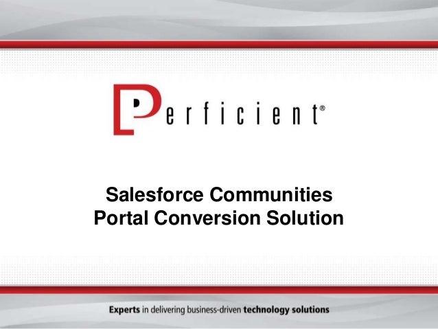 Salesforce Communities Portal Conversion Solution