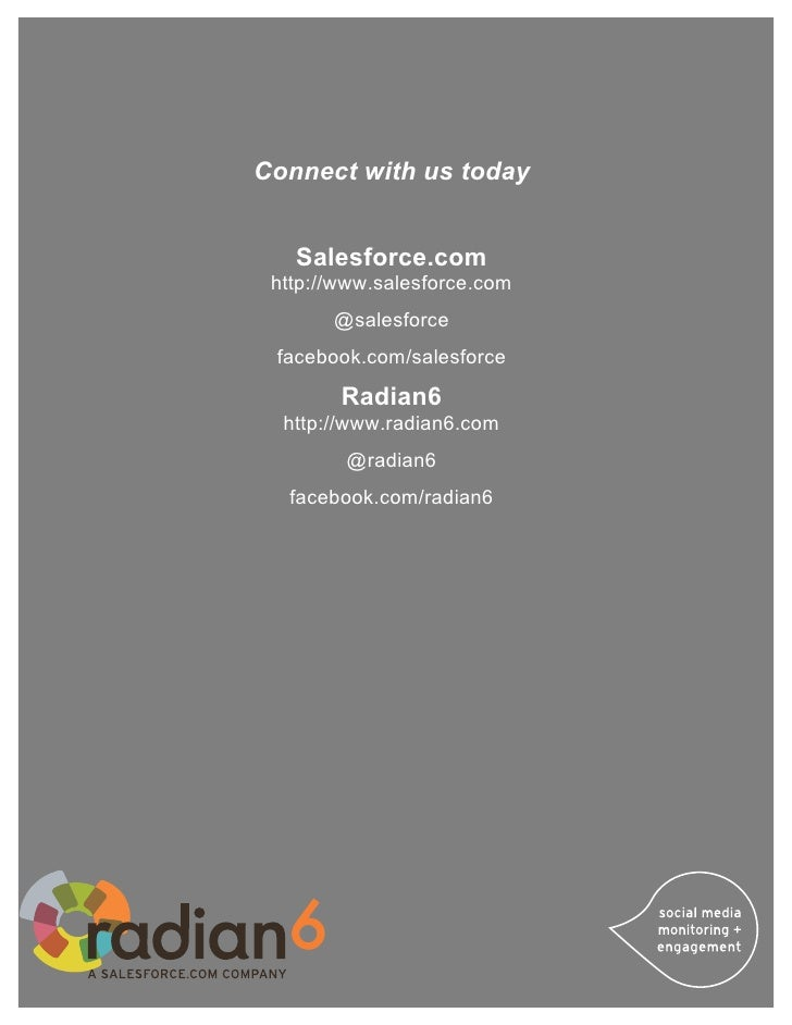 Connect with us today   Salesforce.com http://www.salesforce.com       @salesforce facebook.com/salesforce        Radian6 ...