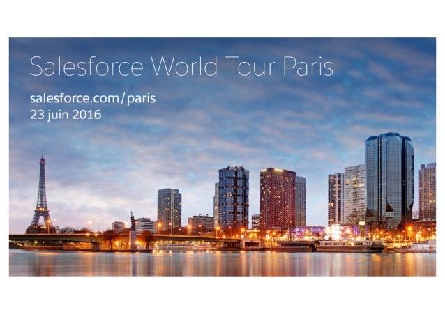 Salesforce World Tour Paris - 23 juin 2016