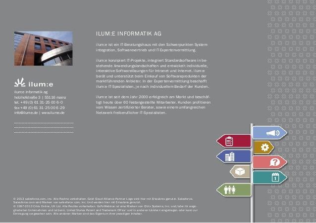 ilum:e informatik AG ilum:e ist ein IT-Beratungshaus mit den Schwerpunkten System- integration, Softwarevertrieb und IT-Ex...