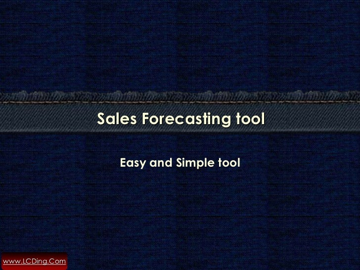 Sales Forecasting tool                    Easy and Simple toolwww.LCDing.Com