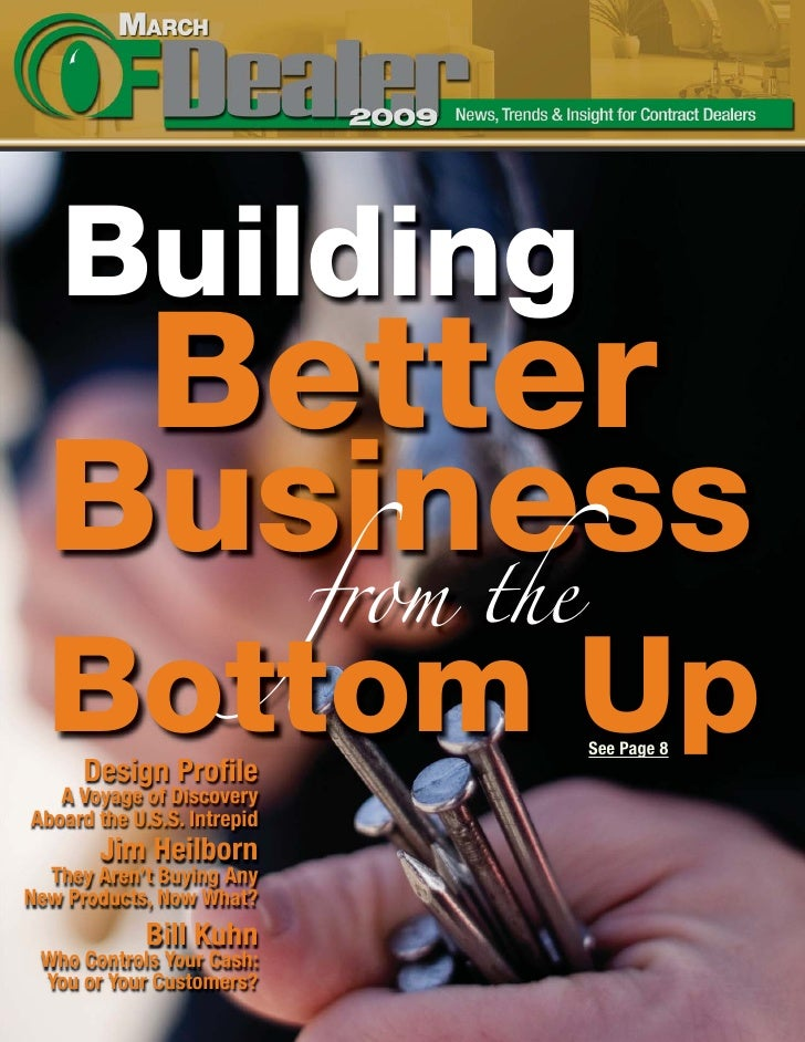 Building    Better   Business                   from the   Bottom Up                             See Page 8       Design P...