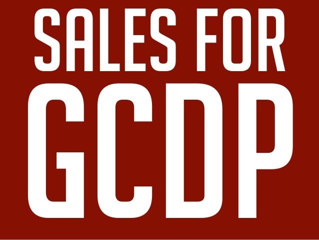 sales for GCDP