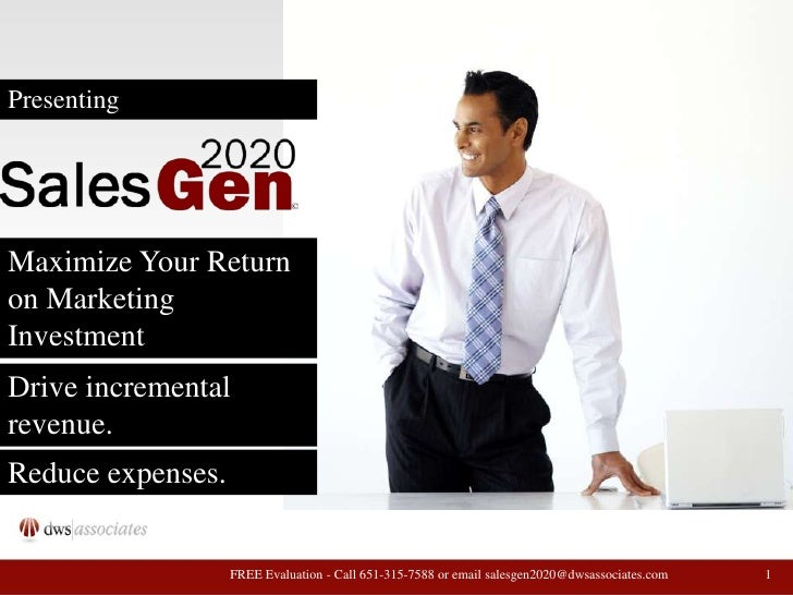 Presenting<br />Maximize Your Return on Marketing Investment<br />Drive incremental revenue.<br />Reduce expenses.<br />1<...