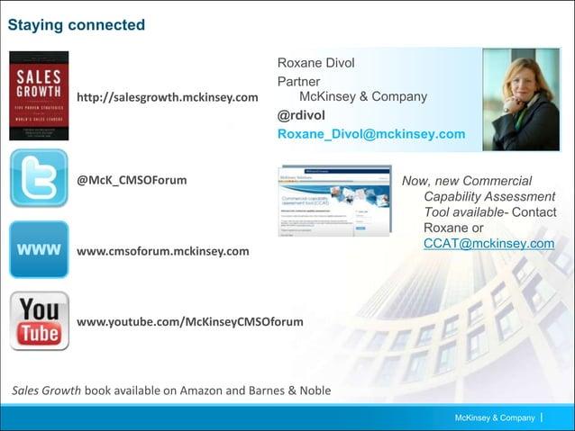 McKinsey & Company   12 Staying connected WWW www.MckinseyonMarketingandSales.com @McK_MktgSales Sales Growth book availab...