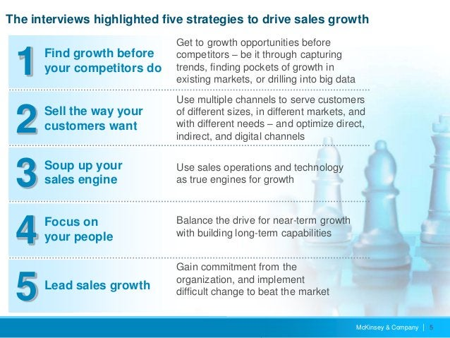 McKinsey & Company   5 Lead sales growth Find growth before your competitors do Soup up your sales engine Focus on your pe...