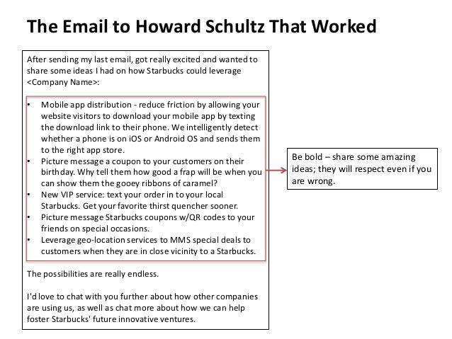 The Email to Howard Schultz That Worked  After sending my last email, got really excited and wanted to  share some ideas I...