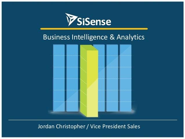 Business  Intelligence  &  Analytics  Jordan  Christopher / Vice  President  Sales