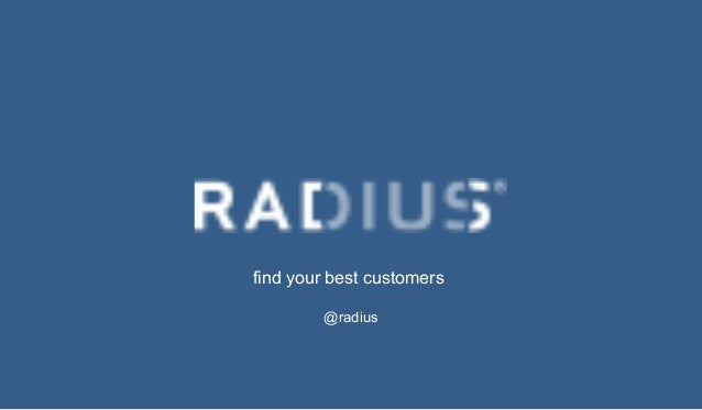 find your best customers @radius