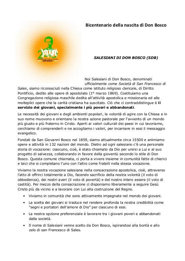 Bicentenario della nascita di Don Bosco  SALESIANI DI DON BOSCO (SDB)  Noi Salesiani di Don Bosco, denominati ufficialment...