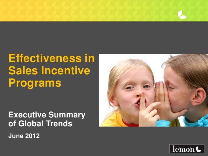 Effectiveness inSales IncentiveProgramsExecutive Summaryof Global TrendsJune 2012