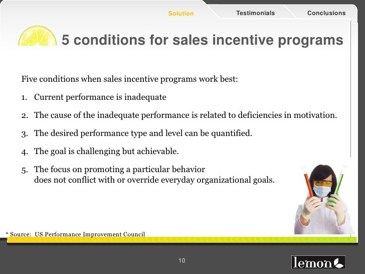 Solution      Testimonials       Conclusions                 5 conditions for sales incentive programs    Five conditions ...