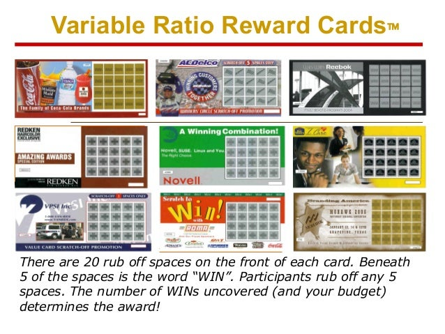 """Variable Ratio Reward Cards™  There are 20 rub off spaces on the front of each card. Beneath 5 of the spaces is the word """"..."""