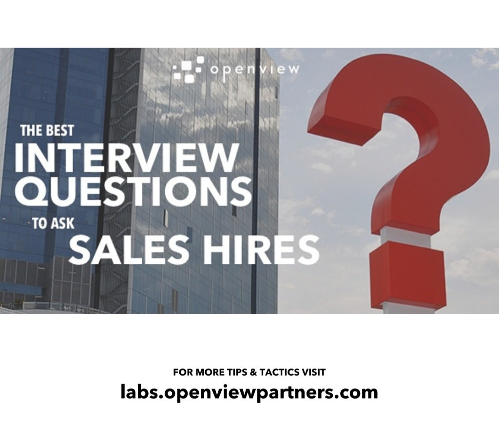 20 of the Best Interview Questions for Sales Hires