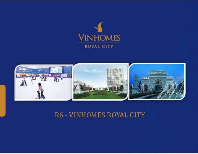 R6 - VINHOMES ROYAL CITY