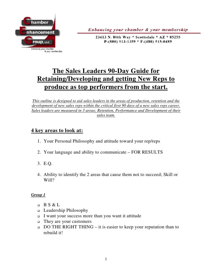 The Sales Leaders 90-Day Guide for    Retaining/Developing and getting New Reps to      produce as top performers from the...