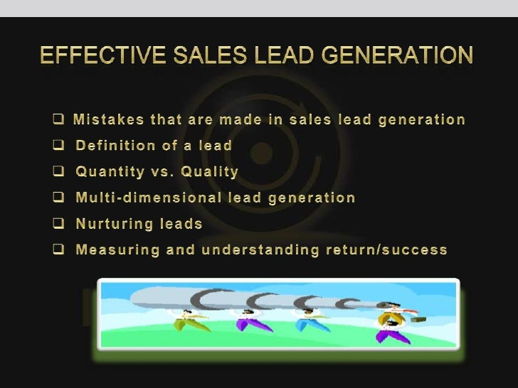 salesssal<br />Effective Sales Lead Generation<br /><ul><li>Mistakes that are made in sales lead generation