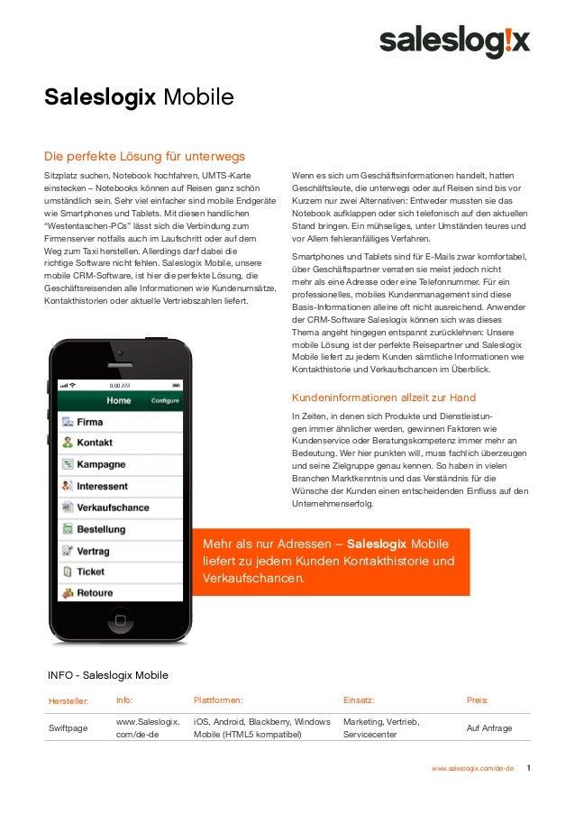 Saleslogix Mobile Die perfekte Lösung für unterwegs Sitzplatz suchen, Notebook hochfahren, UMTS-Karte einstecken – Noteboo...