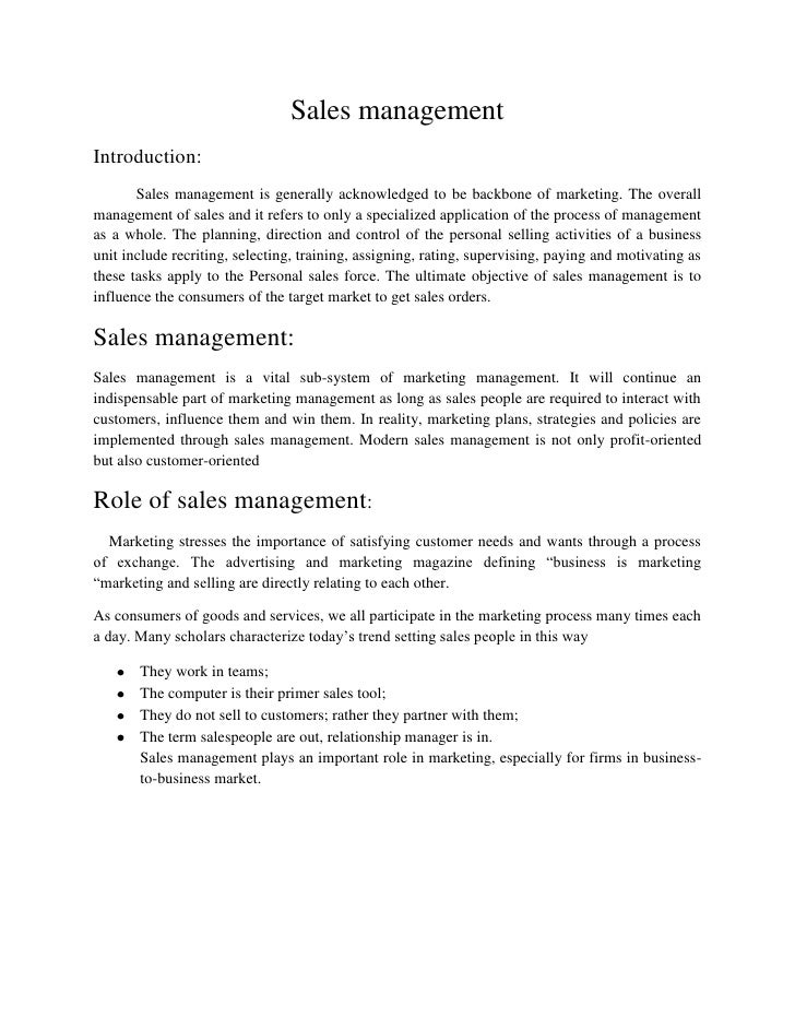 Sales management<br />Introduction:<br />           Sales management is generally acknowledged to be backbone of marketing...