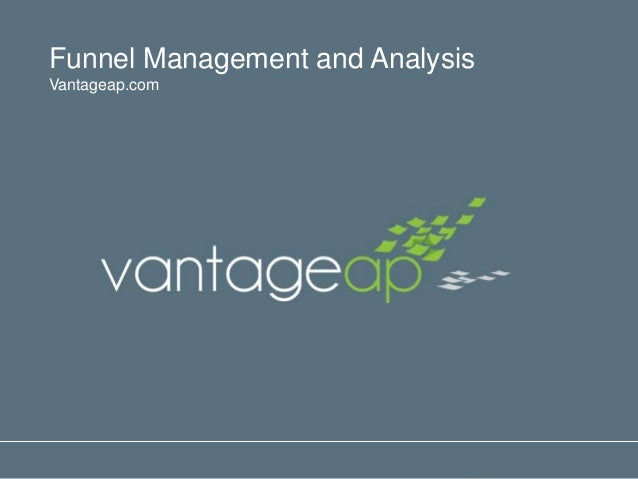 Funnel Management and AnalysisVantageap.com