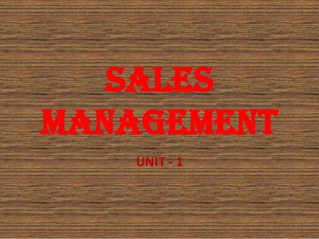 SALESMANAGEMENT    UNIT - 1
