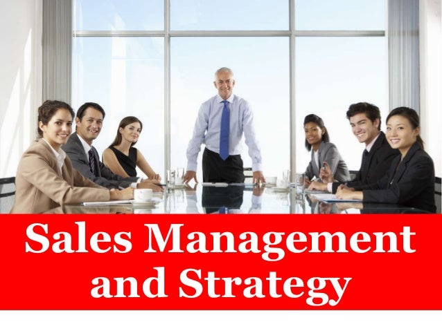Sales Management and Strategy