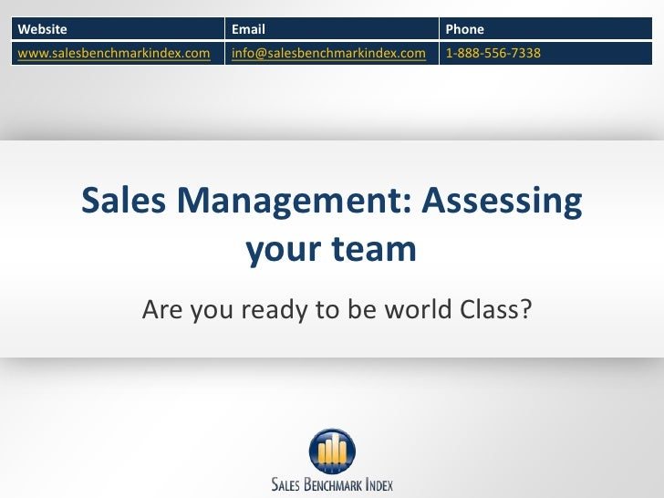 Sales Management: Assessing your team<br />Are you ready to be world Class?<br />